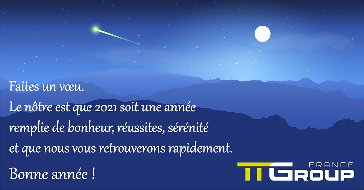 TTGroup vous souhaite 365 jours de bonheur, de réussite et de santé.